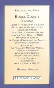 Early Life and Times in Boone County, Indiana