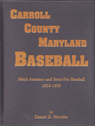 Carroll County, Maryland Baseball, Men's Amateur & Semi-Pro Baseball, 1850-1999
