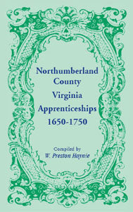 Northumberland County, Virginia Apprenticeships, 1650-1750