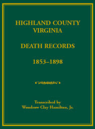 Highland County, Virginia Death Records, 1853-1898