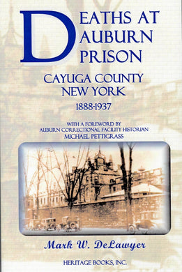Deaths at Auburn Prison, Cayuga County, New York, 1888-1937