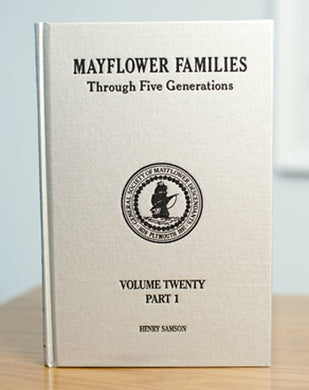 Mayflower Families Through Five Generations: Volume 20, Part 1 Henry Samson