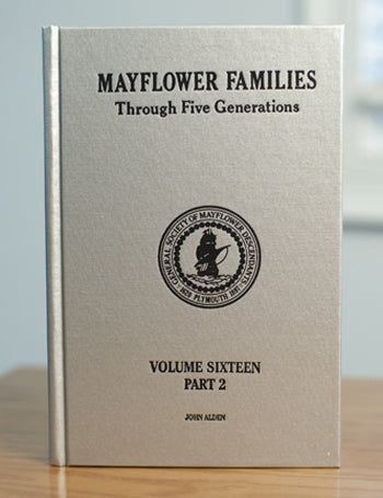 Mayflower Families Through Five Generations: Volume 16, Part 2 Elizabeth Alden