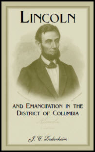Lincoln and Emancipation in the District of Columbia