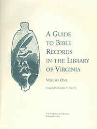 A Guide to Bible Records in the Library of Virginia , Vol. 1