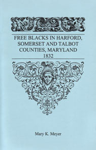 Free Blacks in Harford, Somerset and Talbot Counties, Maryland, 1832