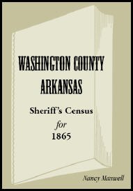 Washington County, Arkansas, Sheriff's Census For 1865