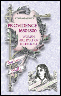 Providence: 1630-1800 — Women Are Part Of Its History