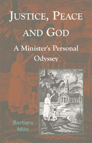 Justice, Peace & God, A Minister's Personal Odyssey