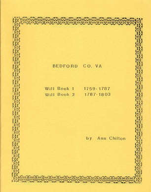 Bedford County, Virginia Will Book 1 1759-1787 and 2 1787-1803