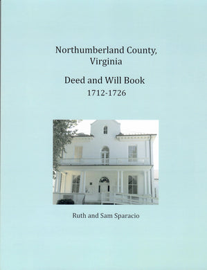 Northumberland County, Virginia Deed and Will Book 1712-1726