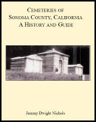Cemeteries of Sonoma County, California: A History and Guide