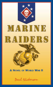 Marine Raiders: A Novel of World War II