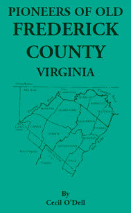 Pioneers Of Old Frederick County, Virginia