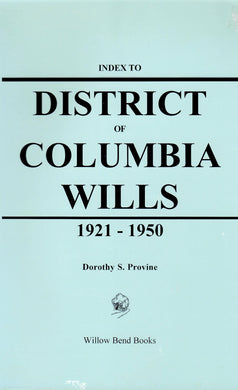 Index to District of Columbia Wills, 1921-1950