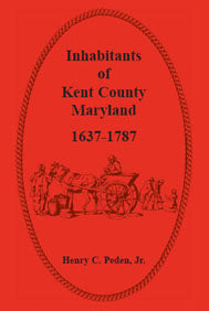 Inhabitants of Kent County, Maryland, 1637-1787