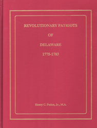 Revolutionary Patriots of Delaware, 1775-1783