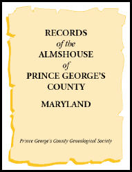 Records of the Almshouse of Prince George's County, Maryland