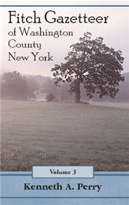 Fitch Gazetteer of Washington County, New York, Volume 3