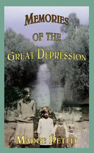 Memories of the Great Depression