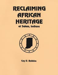 Reclaiming African Heritage at Salem, Indiana