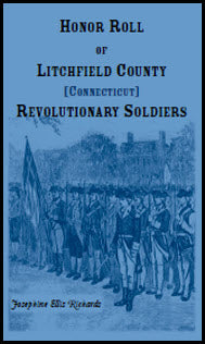 Honor Roll of Litchfield County, Connecticut Revolutionary Soldiers
