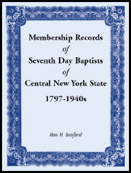 Membership Records of Seventh Day Baptists of Central New York State, 1797- 1940s