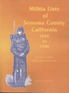 Militia Lists of Sonoma County, California, 1846 to 1900
