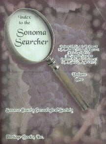 Index to the Sonoma Searcher: Volume 16, No. 1 to Volume 28, No. 3 (Including Index to The Sonoma Searcher, Vol. 1, No. 1 to Vol. 15, No. 4, SCGS, August 1993)