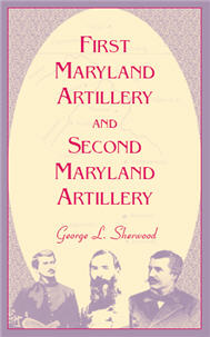 First Maryland Artillery and Second Maryland Artillery