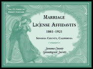 Marriages License Affidavits, 1861-1921, Sonoma County, California: Volume 4