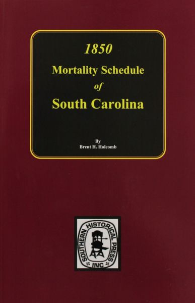 1850 South Carolina Mortality Schedule