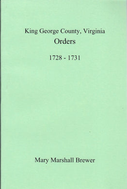King George County, Virginia Court Orders, 1728-1731