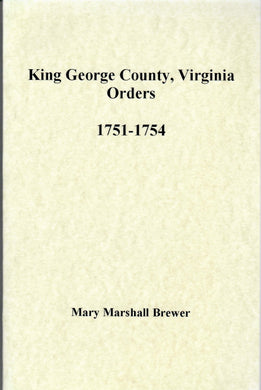 King George County, Virginia Court Orders,  1751-1754