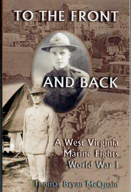To the Front and Back: A West Virginia Marine Fights World War I