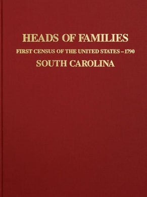 1790 Census of South Carolina, Heads of Families at the First Census of the U.S. Taken in the Year 1790