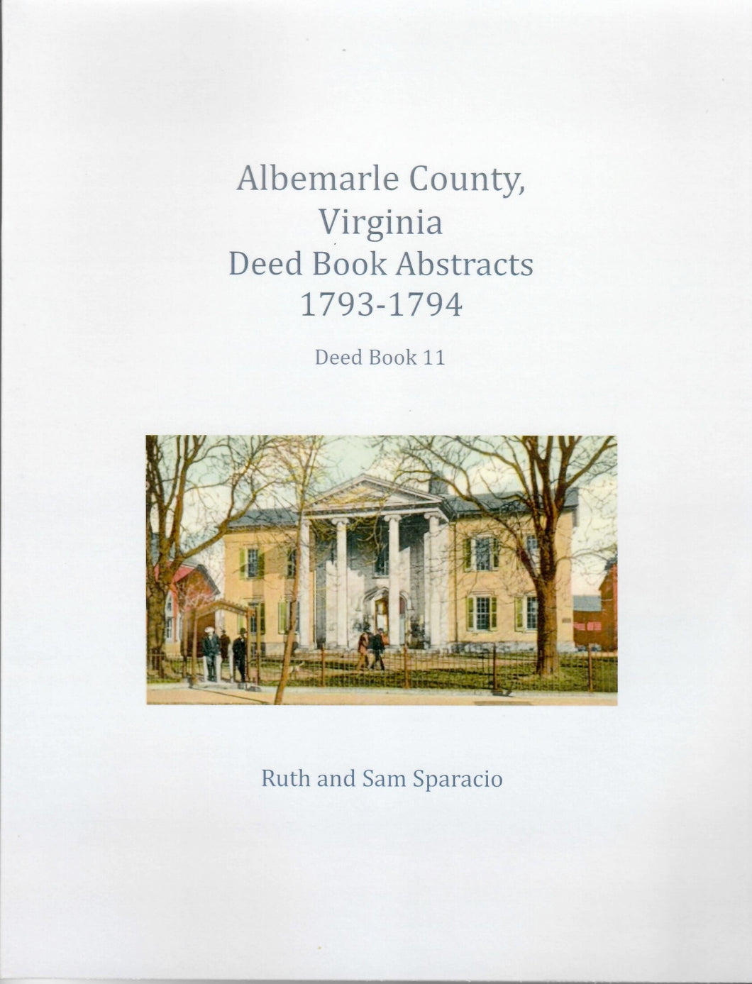 Albemarle County, Virginia Deed Book Abstracts, 1793-1794