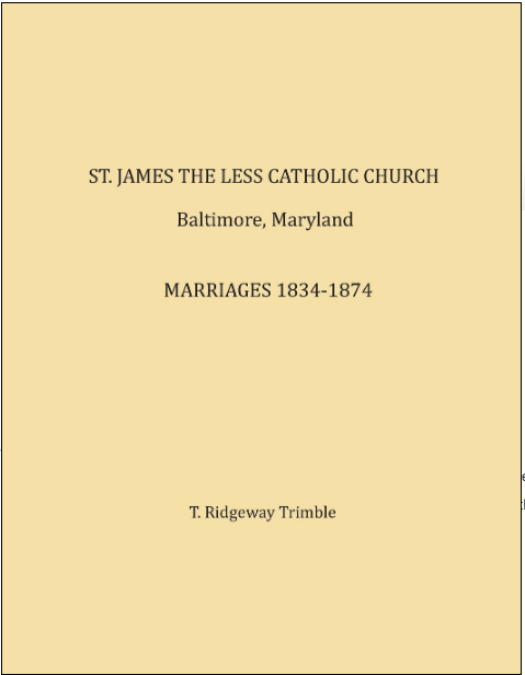 St. James the Less Catholic Church, Baltimore, Maryland, Marriages , 1834-1874
