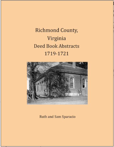 Richmond County, Virginia Deed Book Abstracts 1719-1721