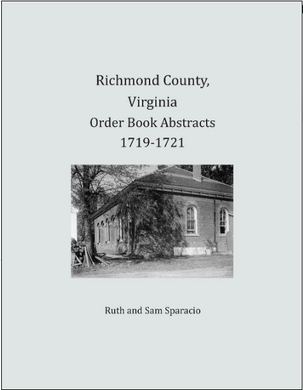 Richmond County, Virginia Order Book Abstracts 1719-1721