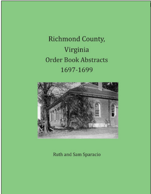 Richmond County, Virginia Order Book Abstracts, 1697-1699