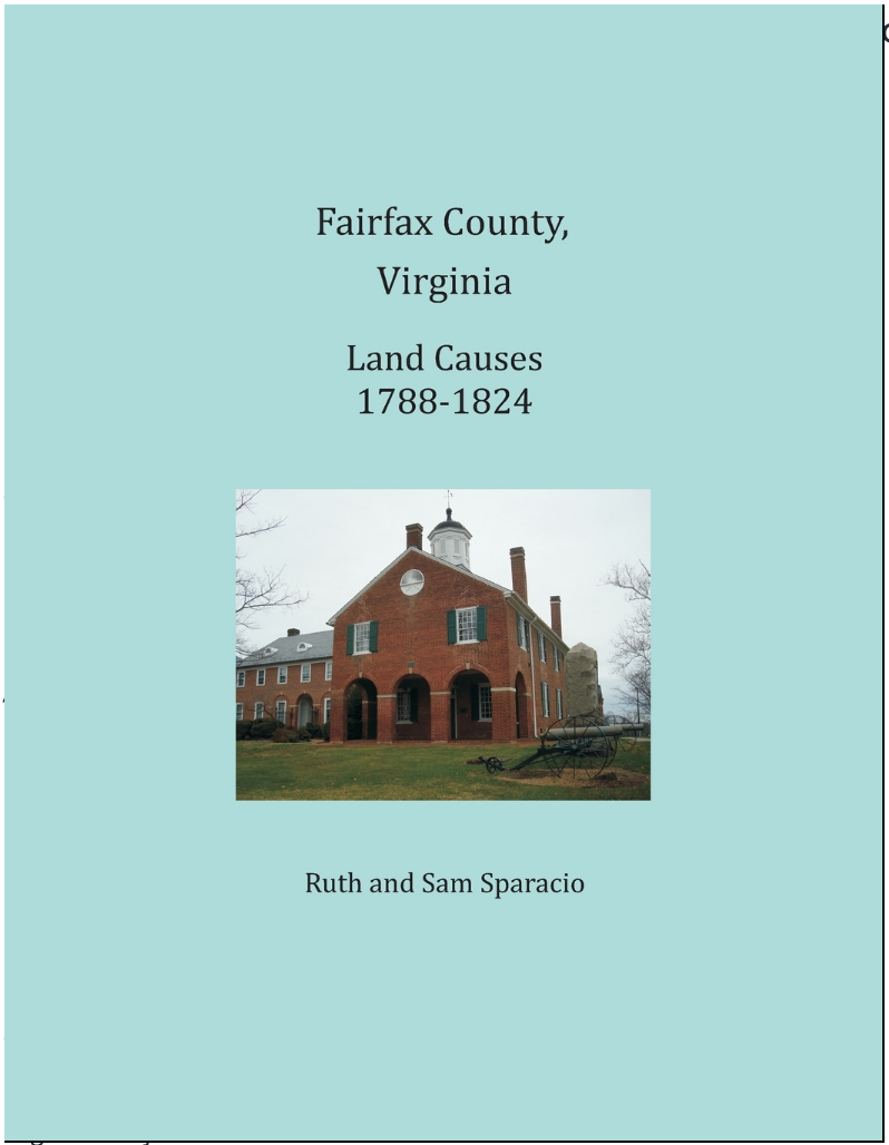 Fairfax County, Virginia Land Causes, 1788-1824