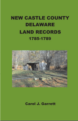 New Castle County, Delaware Land Records, 1785-1789