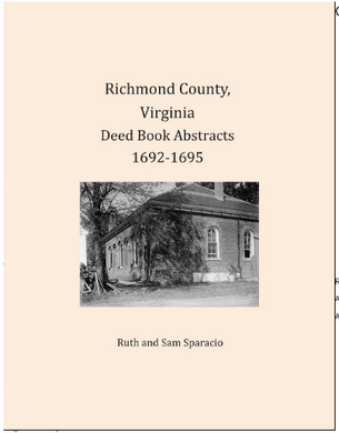 Richmond County, Virginia Deed Book Abstracts 1692-1695