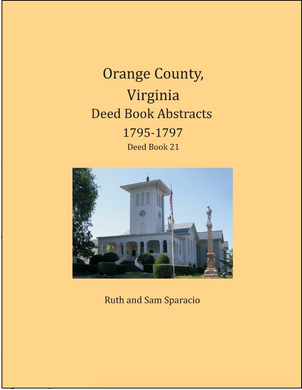 Orange County, Virginia Deed Book Abstracts, 1795-1797