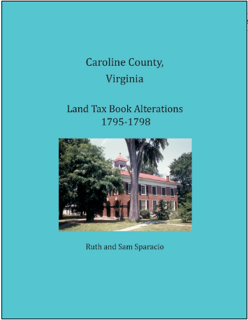 Caroline County, Virginia Land Tax Book Alterations 1795-1798