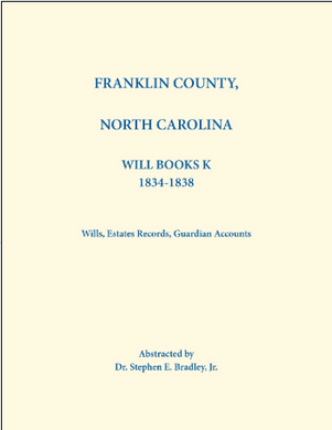 Franklin County, North Carolina, Will Book K 1834-1840