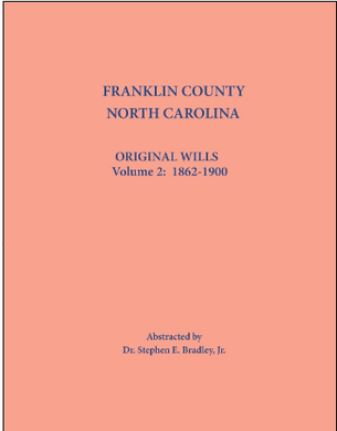 Franklin County, North Carolina, Original Wills: Volume 2, 1862-1900