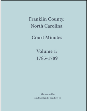 Franklin County, North Carolina, Court Minutes: Volume 1, 1785-1789