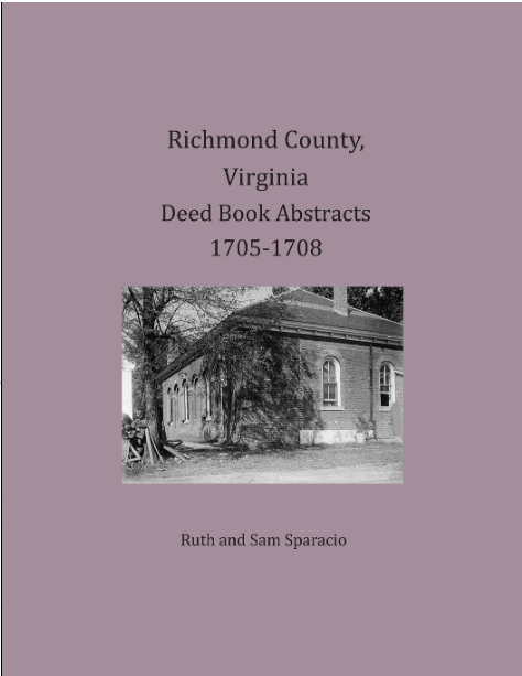 Richmond County Virginia Deed Book Abstracts 1705-1708